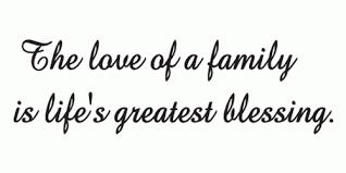 Resultado de imagen para quotes about families