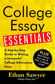 revising your essay in steps college essay guy get inspired order the new book college essay essentials