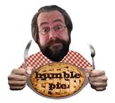 Image result for pics of humble pie