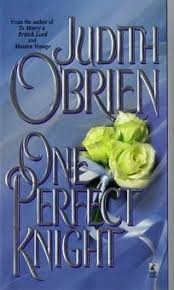 Fiction Book Review: <b>One Perfect</b> Knight by <b>Judith O'Brien</b>, Author ...