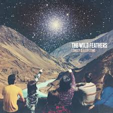 The <b>Wild Feathers</b> - <b>Lonely</b> Is A Lifetime | Prelude Press