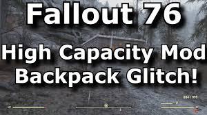 Fallout 76 <b>High Capacity</b> Mod <b>Backpack</b> Glitch! No Plan Use ...