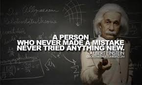 Albert Einstein Photo Quotes: Trying new thing