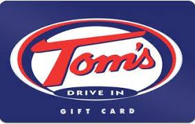 Tom's Drive In Gift Cards   Tom's Drive In