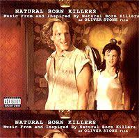 Original Soundtrack. <b>Natural Born</b> Killers. Music From And Inspired ...
