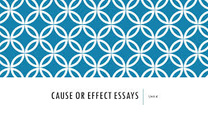 cause or effect essays unit  warm up exercise from now on we  cause or effect essays unit