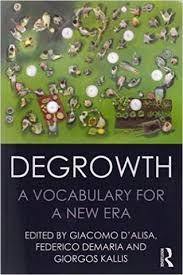 "Resultado de imagen de ""Degrowth: A vocabulary for a new era"""