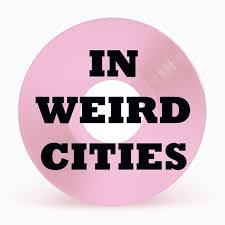 In Weird Cities