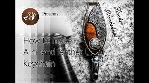 How to Make <b>a</b> $150 Designer <b>Leather Keychain</b> - YouTube