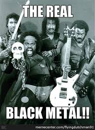 Black Metal Memes. Best Collection of Funny Black Metal Pictures via Relatably.com