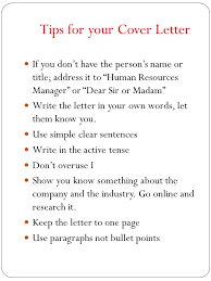 the body of the letter the first paragraph is the most important so make a cover letter is an advertisement