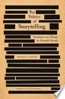 The Politics of Storytelling: Violence, Transgression, and ...