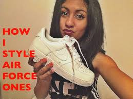 styling how i style air force ones youtube air force 1 style
