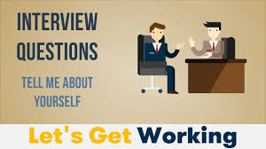 interview questions tell me about yourself interview questions tell me about yourself