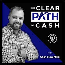 The Clear PATH To Cash
