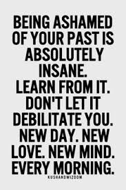 Image result for the past doesn't define you