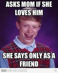 Memes are my fav! on Pinterest | Bad Luck Brian, Meme and Anxiety Cat via Relatably.com