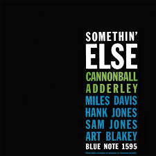 <b>Cannonball Adderley</b> - <b>Somethin</b> Else LP – Blue Note Records