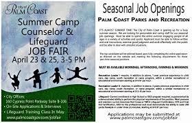 city of palm coast summer camp counselor lifeguard job fair click here for more info or call 386 986 2323