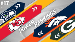 Week 17 Power Rankings! | Who's Rising & Who's Falling? | NFL ...