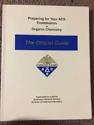 preparing for your acs examination in organic chemistry the preparing for your acs examination in organic chemistry the official guide i dwaine eubanks lucy t eubanks 9780970804211 com books