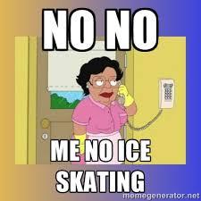 No no me no ice skating - No No Consuela | Meme Generator via Relatably.com