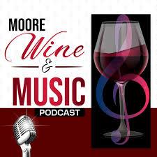Moore Wine & Music Podcast