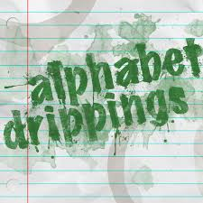 Alphabet Drippings