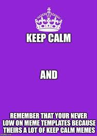 Keep Calm And Carry On Purple Meme Generator - Imgflip via Relatably.com