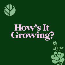 How's It Growing