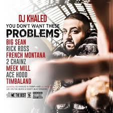 DJ Khaled ft. Big Sean, Rick Ross, French Montana, 2 Chainz, Meek ... via Relatably.com