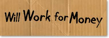 Image result for work for money