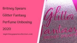 Unboxing <b>Glitter</b> Fantasy <b>Britney's</b> New Perfume Fragrance | My ...