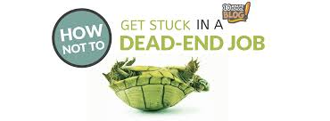 the minute blog how not to get stuck in a dead end job