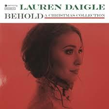 Lauren Daigle – Have Yourself a Merry Little Christmas Lyrics ...