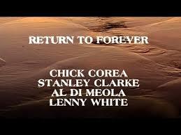<b>Return To Forever</b>: Chick Corea, Stanley Clarke, Al Di Meola, Lenny ...