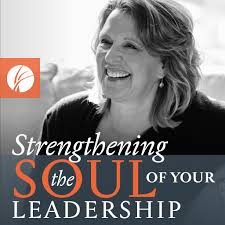 Strengthening the Soul of Your Leadership with Ruth Haley Barton