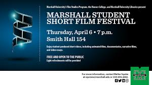 student short film festival film studies marshall student short film festival