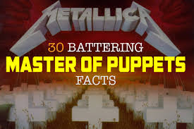 30 Battering <b>Metallica</b> '<b>Master</b> of Puppets' Facts