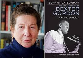 Maxine <b>Gordon</b> Opens Up About '<b>Sophisticated</b> Giant: The Life and ...
