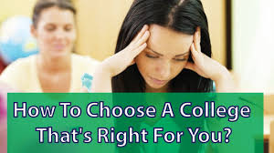 how to choose a college that s right for you how to choose a college that s right for you