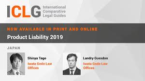 <b>Product</b> Liability 2019   Laws and Regulations   <b>Japan</b>   ICLG