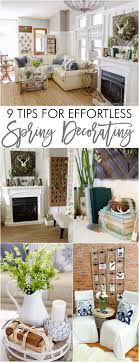 Spring Decorating Spring Home Tour 9 Tips For Effortless Spring Decorating