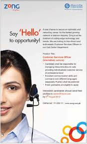 customer services officer required for zong call center department customer services officer required for zong call center department