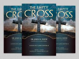 empty cross flyer template christ flyer template and church empty cross flyer template is geared towards usage for any church easter event use it