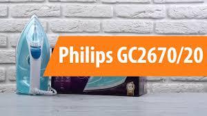 Распаковка <b>утюга Philips GC2670/20</b> / Unboxing Philips GC2670/20