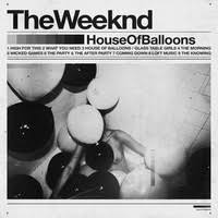 The <b>Weeknd's</b> '<b>House of</b> Balloons/Glass Table Girls' sample of ...