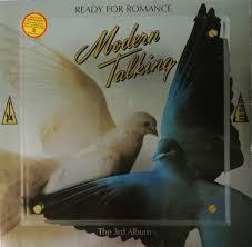 <b>Modern Talking</b> - <b>Ready</b> For Romance (1986, Vinyl)   Discogs