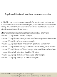 top8architecturalassistantresumesamples 150507081145 lva1 app6891 thumbnail 4 jpg cb 1430986348
