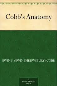 <b>Cobb's</b> Anatomy - Kindle edition by Irvin S. (<b>Irvin Shrewsbury</b>) <b>Cobb</b> ...
